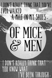 Of Mice And Men Quotes Of Mice And Men  Bandsquotes  Pinterest  Mice Google And Searching