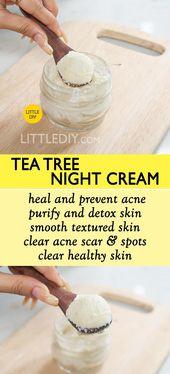 TEEBAUM NACHTCREME gegen Akne und Narben – #Akne #gegen #nachtcreme # scars #tee … – Hautpflege Produkte