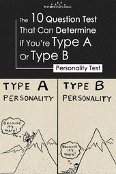The 10 Question Test That Can Determine If You're Type A Or Type B