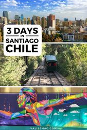 3 Days in Santiago: The Best Things to See & Do