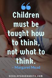 87 Schooling Quotes: Encourage Youngsters, Mother and father, AND Lecturers