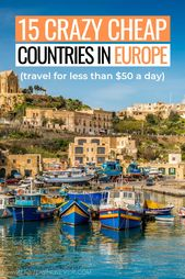 15 European Countries You Can Visit for LESS Than $50 a Day!