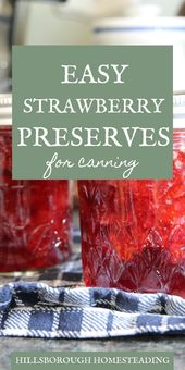 Super Simple Strawberry Preserves With Canning Instructions