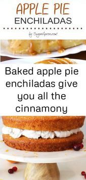 Baked apple pie enchiladas give you all the cinnamony goodness of hot apple pie stuffed securely i 1