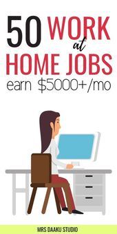 50 work from home jobs that pay well in 2020 ($5000+/mo and up)