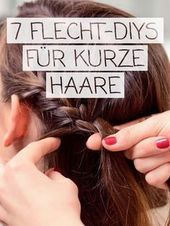 Braiding Short Hair: Hairstyles with Instructions | Wunderweib These braided hairstyles also work with short hair! ALL INSTRUCTIONS >> Th …
