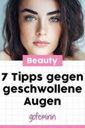 Aufwachen! Mit diesen 7 Tipps & Tricks haben Sie geschwollene Augen im Griff   – Beauty-Tipps // Make-up Tutorials