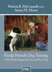 Family Friendly Dog Training Dog Training Book Family Friendly Dogs Dog Training Books Dog Friends