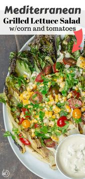 Grilled Lettuce Salad with Corn, Tomatoes and Tahini Dressing,  #Corn #dressing #Grilled #let…
