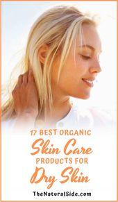 13 Budgetfreundliche natürliche Hautpflegeprodukte für trockene Haut – Skincare