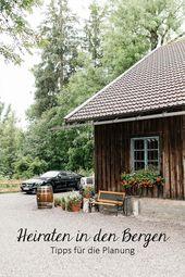 Tipps für die Organisation einer Hochzeit auf einem Berg bzw. einer Hüttenhoch…
