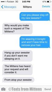 NEU Daily Mittens: The Request Edition Weitere Mittens: textsfrommittens …. Bestellen …