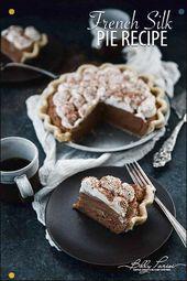 Chocolate Silk Pie: Erstaunliche Schokoladenfüllung mit einem köstlichen …