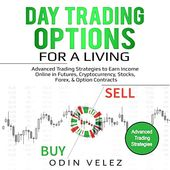 Day Trading Options For A Living Advanced Trading Strategies To