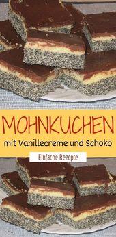 Mohnkuchen mit Vanillecreme und Schokolade    – Einfache Rezepte ❤️