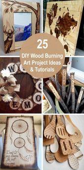 25 Ideen und Tutorials zum DIY Wood Burning-Projekt 2018 – Pyro