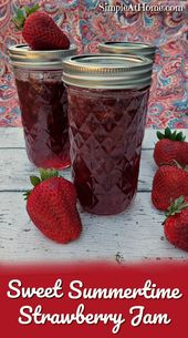 Sweet Summertime Strawberry Jam
