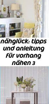 Nähglück: Tipps und Anleitungen zum Nähen eines Vorhangs 3   – vorhänge