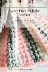 Baby Blanket Sweet Dreams Blanket Pattern
