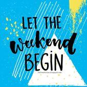 Die Wochenendzitate & Sprüche mit wunderschönen Wochenendbildern – Weekend