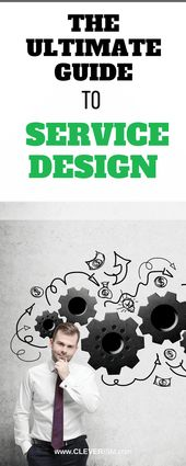 The Ultimate Guide to Service Design