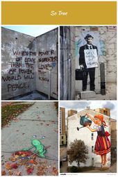 Love street art So True