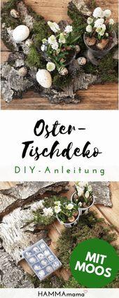 DIY für den Frühling und für Ostern ° Tisch-Dekoration aus der Natur basteln mit Moos, Holz, Eiern und Blumen im Glas – Ostern