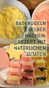 Badekugeln selber machen: Rezept mit natürlichen Zutaten