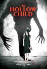 Assistir The Hollow Child Online Com Imagens Filmes De Terror