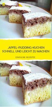 APPLE PUDDING CAKE, SCHNELL UND EINFACH ZU MACHEN – 12Recipes   – Kuchen