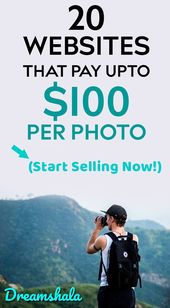 20 Best Platforms To Sell Photos Online – Dreamshala – Start Your Own Business & Make Money Online