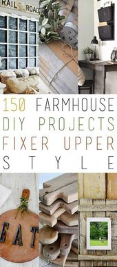 150 Farmhouse DIY Projects Fixer Upper Style #DiyD…