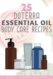 25 Körperpflegerezepte mit ätherischen Ölen von doTERRA   – Doterra