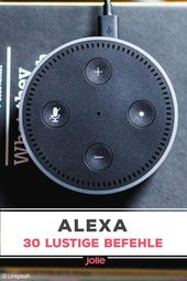 Alexa: Funny and helpful commands for your echo