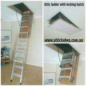 My Deluxe Aluminum And Deluxe Wooden Attic Ladders Come Standard With A Locking Hatch So If You Are Looking For An Atti Attic Ladder Attic Access Ladder Ladder