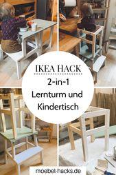 Lernturm und Kindertisch – IKEA Hack
