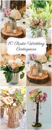 Planen Sie eine rustikale Hochzeit? Schauen Sie sich diese 10 rustikalen Hochzeit Herzstück …