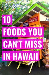 10 Issues You Should Eat When You Go to Hawaii