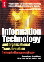 Information Technology and Organizational Transformation ebook by Benoit Aubert – Rakuten Kobo
