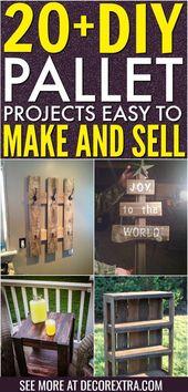 Über 20 DIY-Palettenprojekte, die einfach herzustellen und zu verkaufen sind