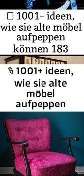 ▷ 1001+ ideen, wie sie alte möbel aufpeppen können 183 5