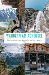 Wandern: Über den Dalfazer Wasserfall auf die Dalfaz Alm