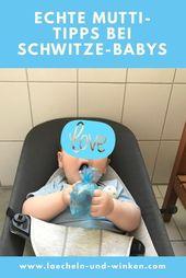 Echte Mutti-Tipps bei Schwitze-Babys