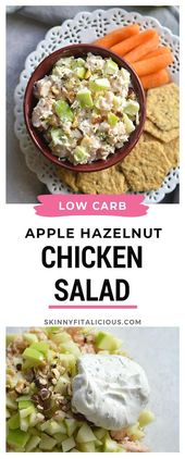 Low Carb Apple Hazelnut Chicken Salad! A healthy lunch you can prep in 10 minute…