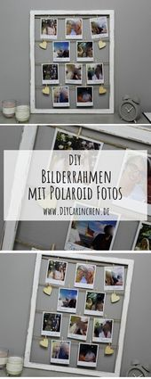 Gestalten Sie selbst ausgefallene Bilderrahmen mit Fotos im Polaroid-Stil   – Alle DIYs von DIYCarinchen