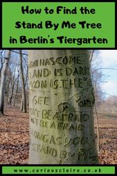 How you can Discover the Stand By Me Tree in Berlin – Curious Claire