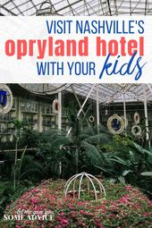 Touring the Opryland Resort with Children