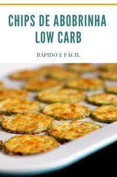 Chips de Abobrinha Low Carb ● Rápido e Fácil – Interesting recipes