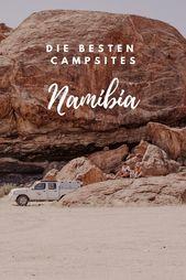 Die besten Campsites in Namibia – Tipps für Afrika
