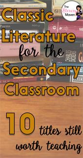 Basic Literature for the Secondary Classroom: 10 Titles Nonetheless Price Educating